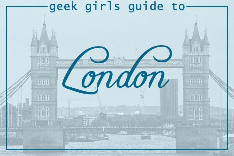 Geek Girl Guide to London